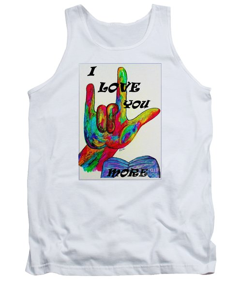 American Sign Language I Love You More Tank Top