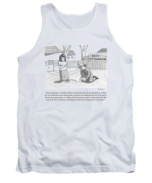 An Exterminator Explains What He Is Doing Tank Top
