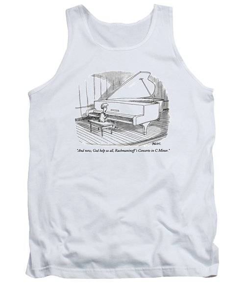 And Now, God Help Us All, Rachmaninoff's Concerto Tank Top