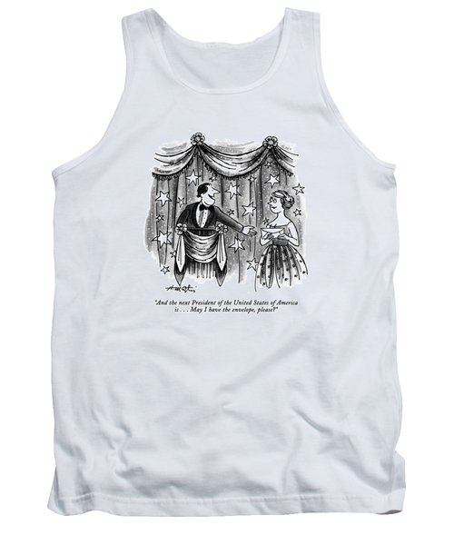 And The Next President Of The United States Tank Top