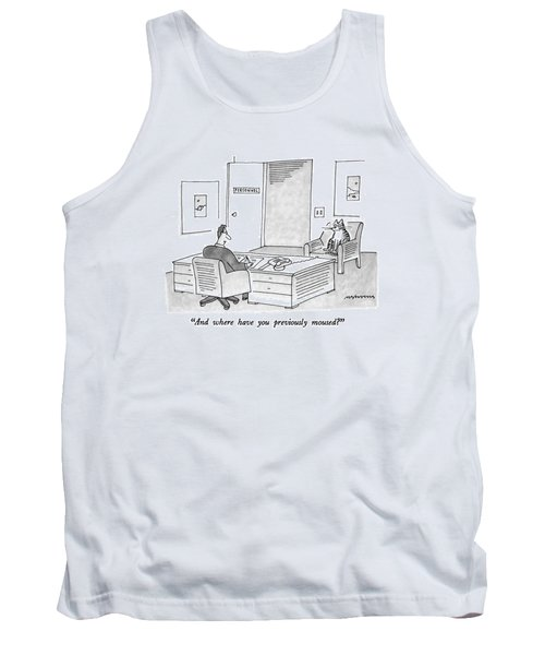 And Where Have You Previously Moused? Tank Top