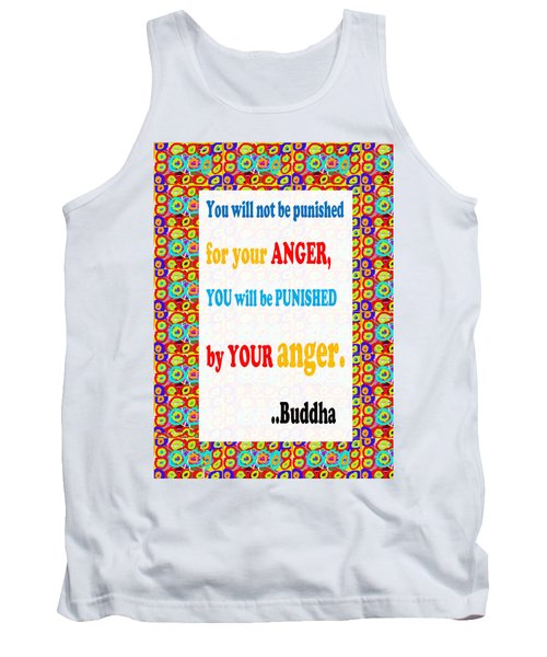 Anger Buddha Wisdom Quote Buddhism   Background Designs  And Color Tones N Color Shades Available Fo Tank Top