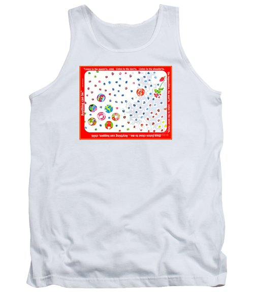 Anything Can Be Tank Top by Beth Saffer