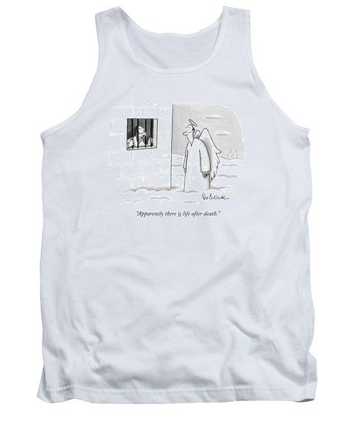 Apparently, There Is Life After Death Tank Top