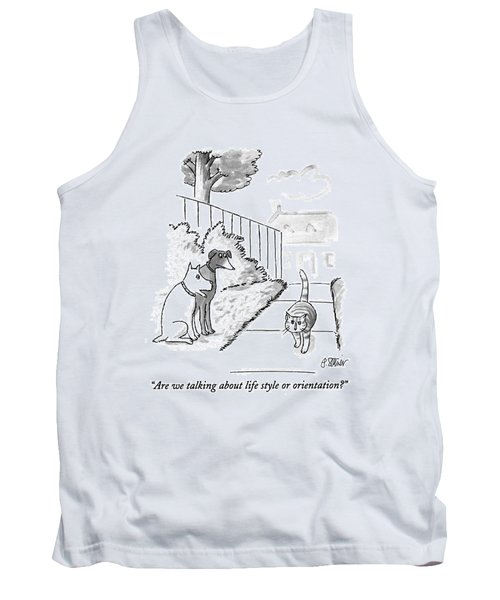 Are We Talking About Life Style Or Orientation? Tank Top