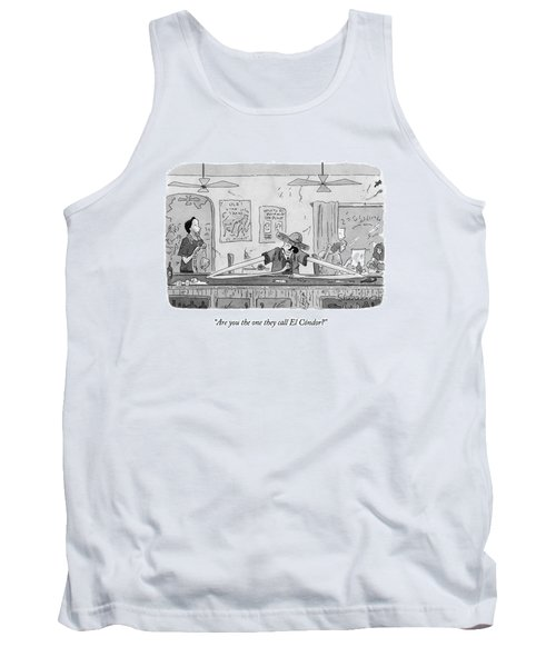 Are You The One They Call El Condor? Tank Top
