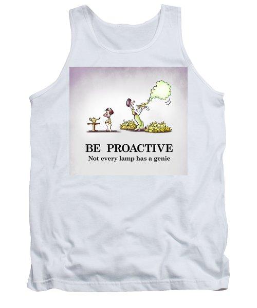 Be Proactive Tank Top