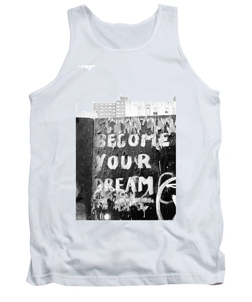 Become Your Dream Tank Top