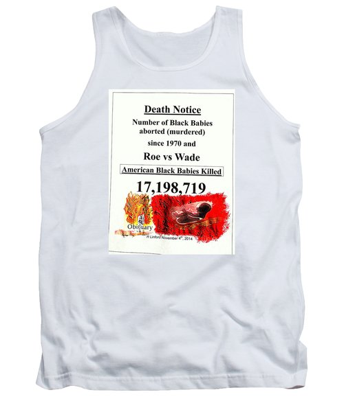 Tank Top featuring the painting Black Babies Killed Aborted Murdered 1 Since 1970 And Roe Vs Wade by Richard W Linford
