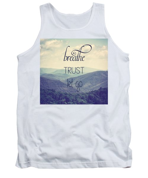 Breathe Trust Let Go Tank Top