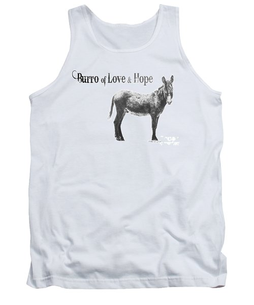 Tank Top featuring the drawing Burro Of Love And Hope by Marianne NANA Betts