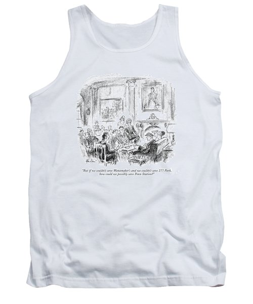 But If We Couldn't Save Wanamaker's Tank Top