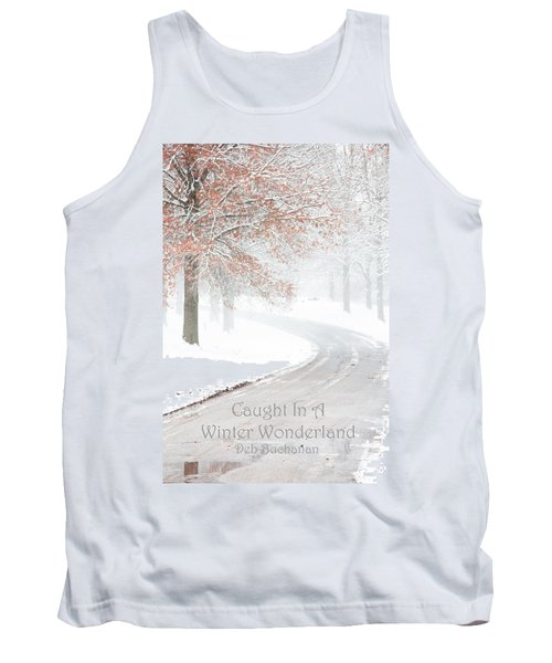 Caught In A Winter Wonderland Tank Top