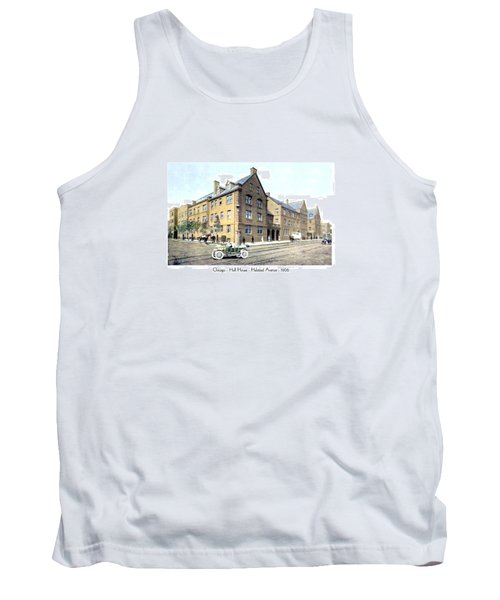 Chicago Illinois - Hull House - Halstead Avenue - 1906 Tank Top