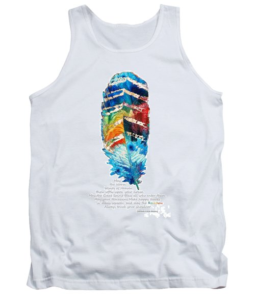 Colorful Feather Art - Cherokee Blessing - By Sharon Cummings Tank Top