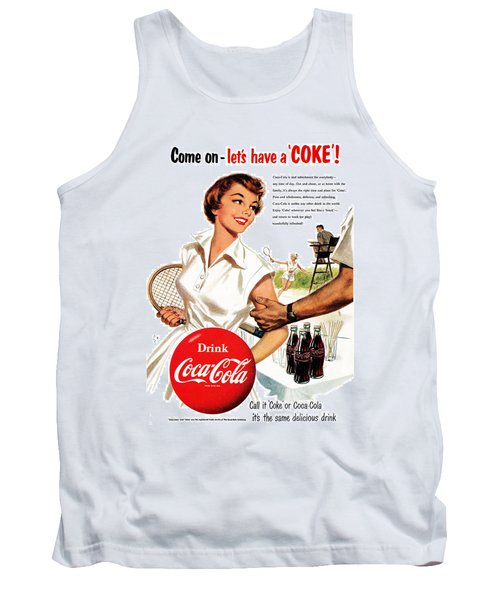 Come Let's Have A Coke Tank Top