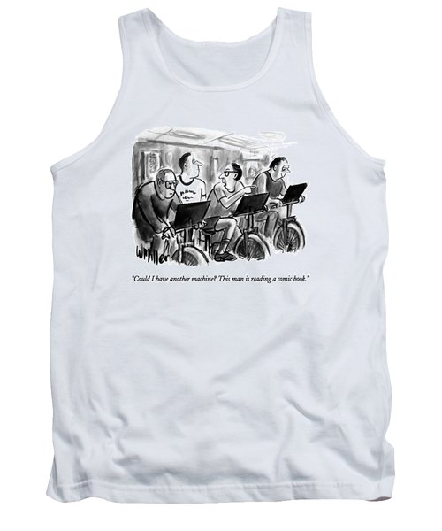 Could I Have Another Machine?  This Man Tank Top