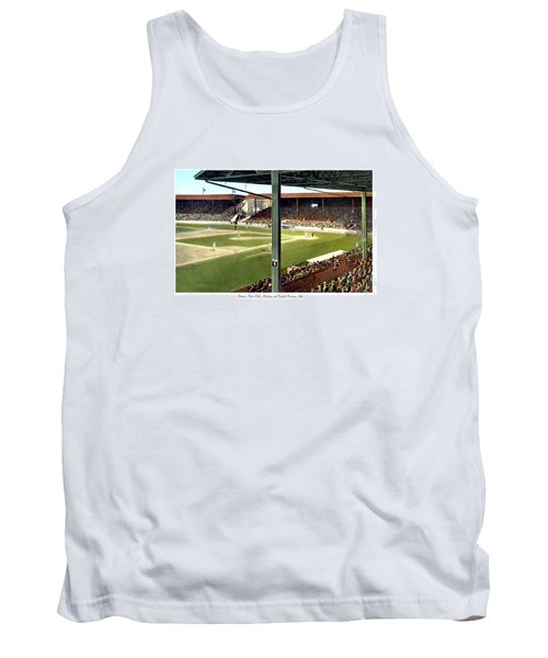Detroit - Navin Field - Detroit Tigers - Michigan And Trumbull Avenues - 1914 Tank Top