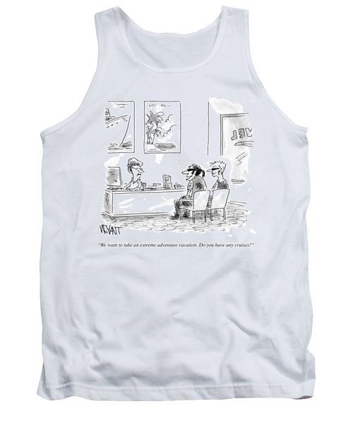 Do You Have Any Cruises Tank Top