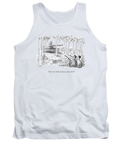 Does The N.r.a. Know About This? Tank Top