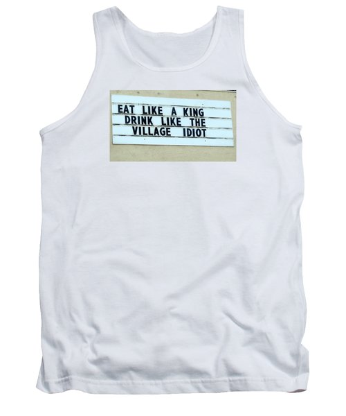Tank Top featuring the photograph Eating Drinking Sign Humor by Kay Novy