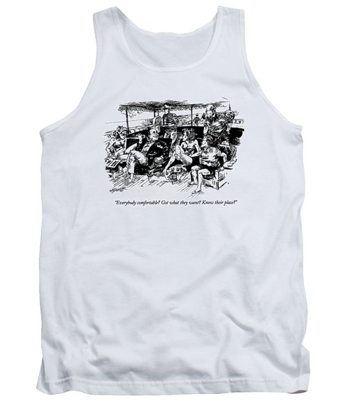 Everybody Comfortable? Got What They Want? Know Tank Top
