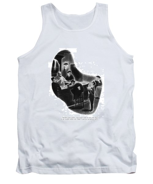 Father, Dear Father, Come Home With Me Now Tank Top