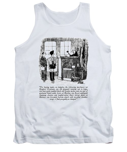 For Having Made Tank Top