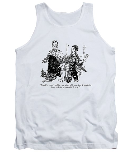 Frankly, What's Killing Me About This Marriage Tank Top