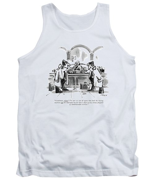 Gentlemen, Please! I'm Sure We Can All Agree That Tank Top