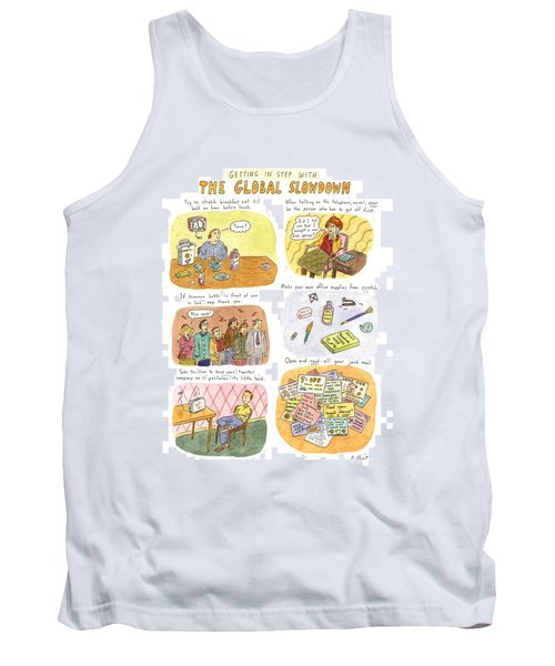 Getting In Step With The Global Slowdown Tank Top