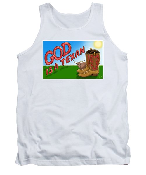 God Is A Texan Tank Top by Jerry Ruffin