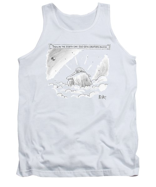 God Sits In A Space Cloud Looking At The Earth Tank Top