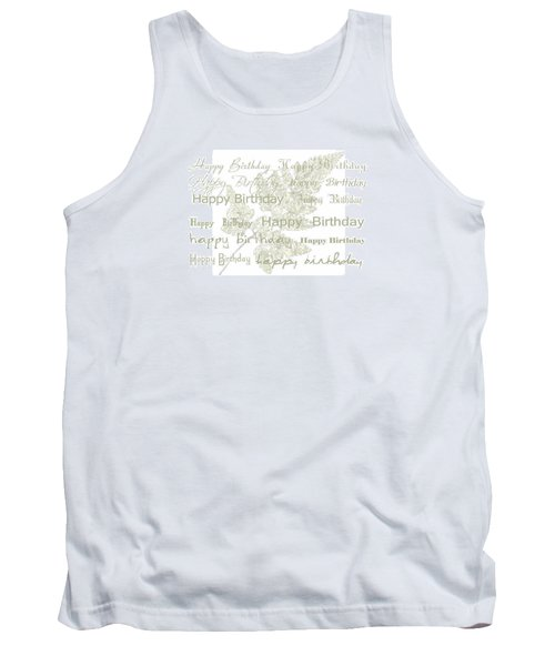 Tank Top featuring the photograph Happy Birthday Card by Sandra Foster
