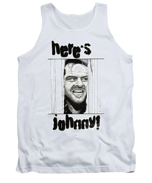 Here's Johnny Tank Top by Cory Still