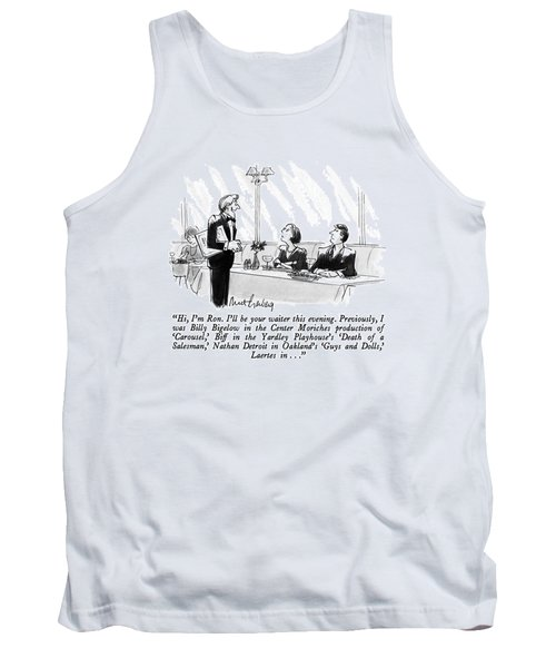 Hi, I'm Ron.  I'll Be Your Waiter This Evening Tank Top