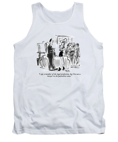 I Am A Member Of The Legal Profession Tank Top