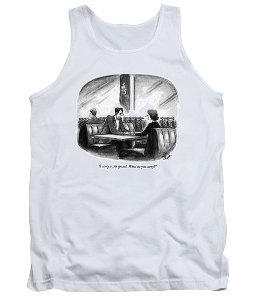 I Carry A .38 Special. What Do You Carry? Tank Top