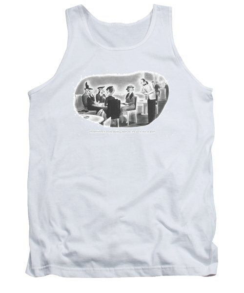I Don't Believe I Care For Anything Tank Top