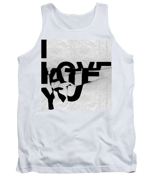 I Have You Tank Top