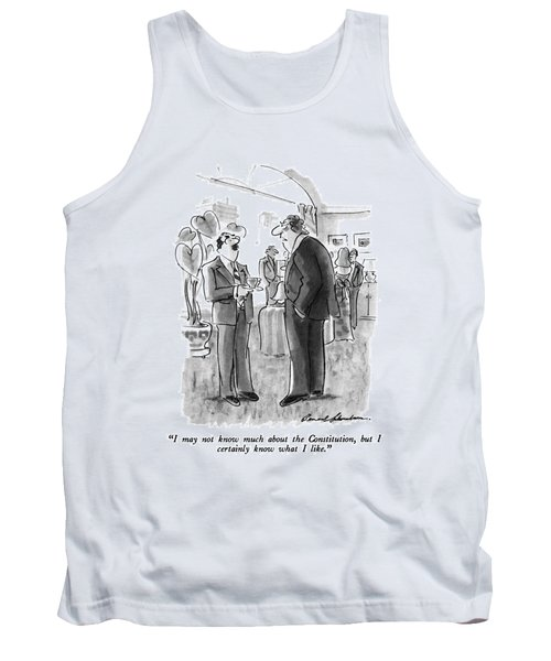 I May Not Know Much About The Constitution Tank Top