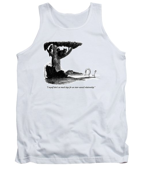 I Myself Don't See Much Hope For An Inter-utensil Tank Top