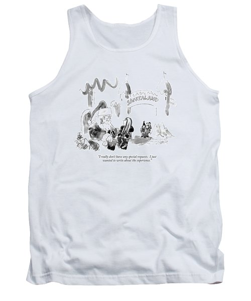 I Really Don't Have Any Special Requests Tank Top