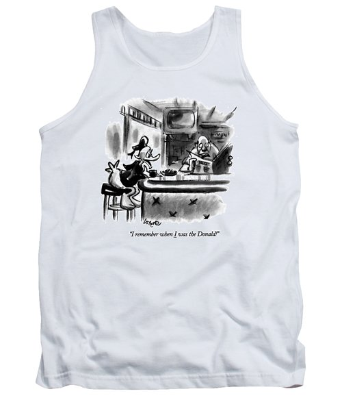 I Remember When I Was The Donald! Tank Top