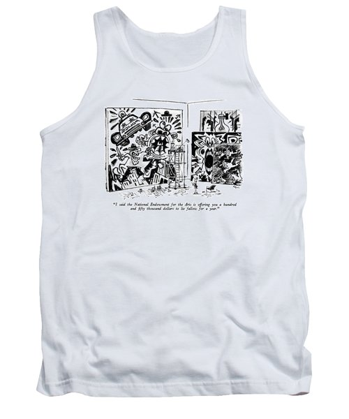 I Said The National Endowment For The Arts Tank Top