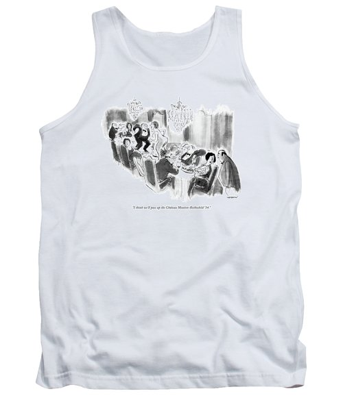 I Think We'll Pass Up The Chateau Tank Top
