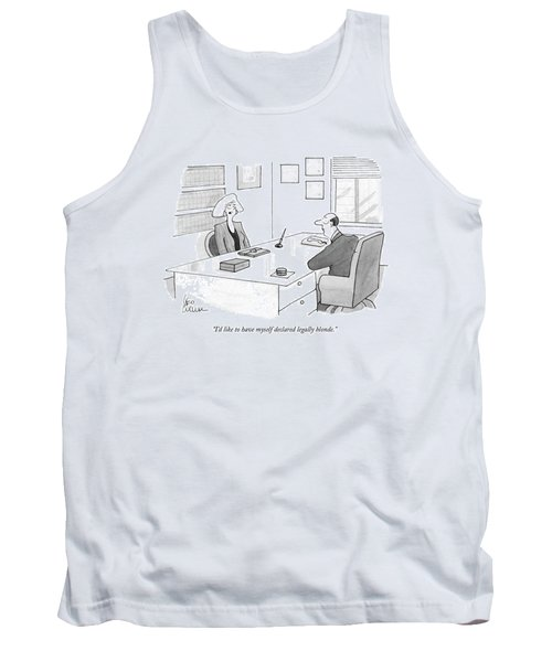 I'd Like To Have Myself Declared Legally Blonde Tank Top