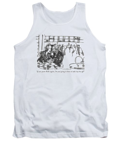 If You Quote Rilke Tank Top