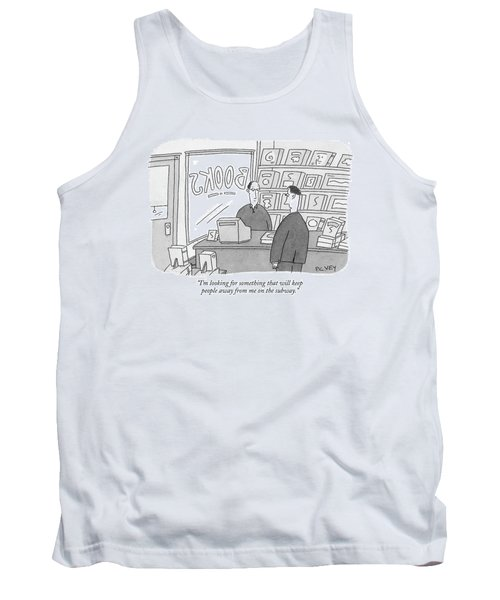 I'm Looking For Something That Will Keep People Tank Top