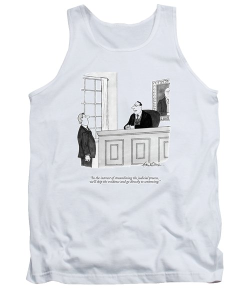 In The Interest Of Streamlining The Judicial Tank Top